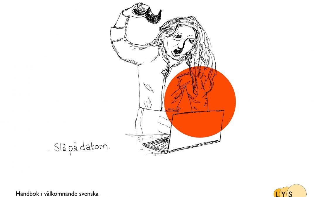 Vilka ord är lätta för den som lär sig svenska?