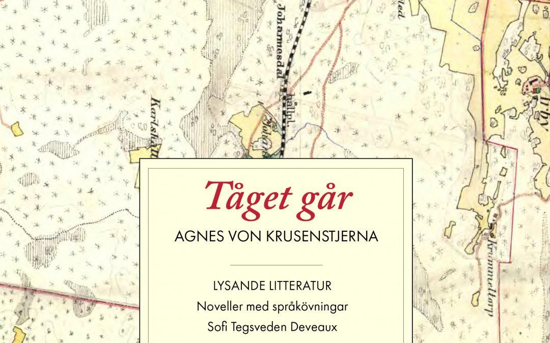 Inblick i svensk litteratur och kultur med Tåget går av Agnes von Krusenstjerna