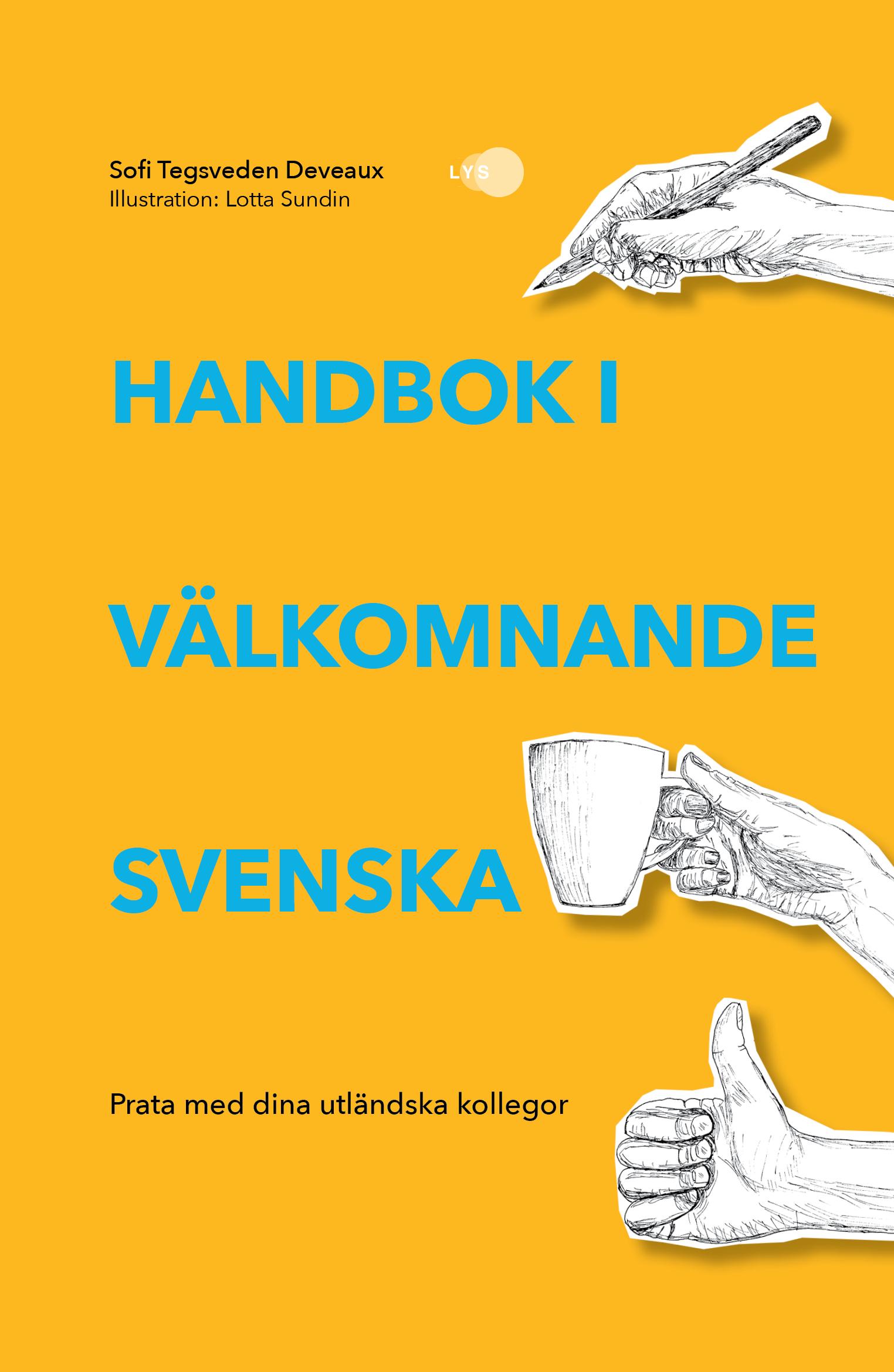 Handbok i välkomnande svenska